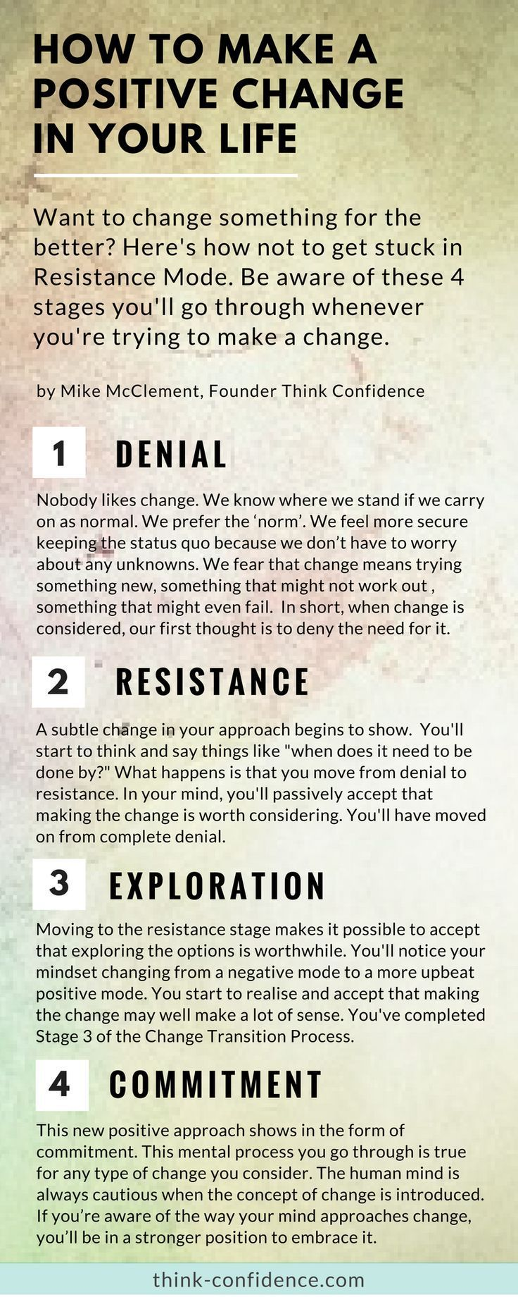 How to successfully make significant changes in your life. Learn how to overcome the resistance you'll naturally feel about change. Don't get stuck in resistance mode. #change #selfconfidence #tips #infographic