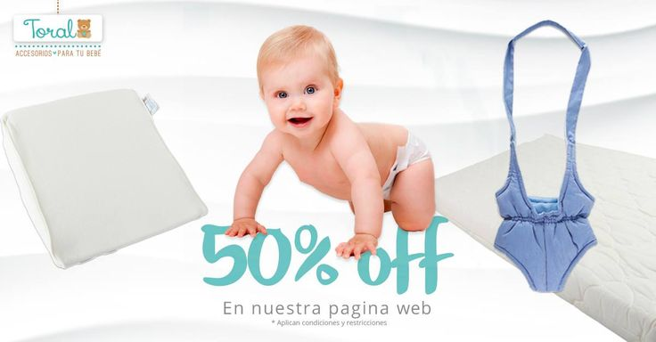 50% de descuento comprando en nuestra pagina web www.bebetoral.com  Oferta válida para en Entrenador Mis Primeros Pasos, Cojín Embarazo & Colchones Para Cuna Acolchados ¡Aprovecha ya!
