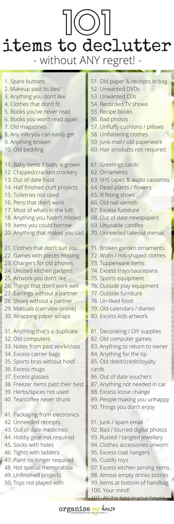 List of 101 items to declutter from your home. Clutter items that you can get rid of right now to make more room for what matters. Decluttering list.