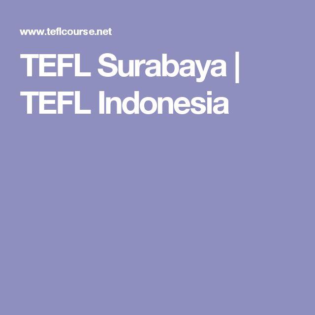 TEFL Surabaya | TEFL Indonesia