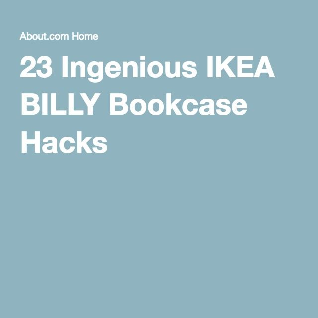 23 Ingenious IKEA BILLY Bookcase Hacks