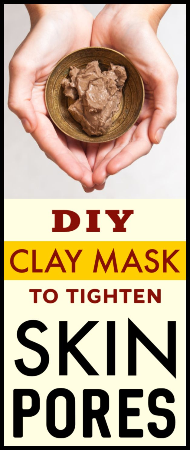 DIY clay mask to minimize size of skin pores