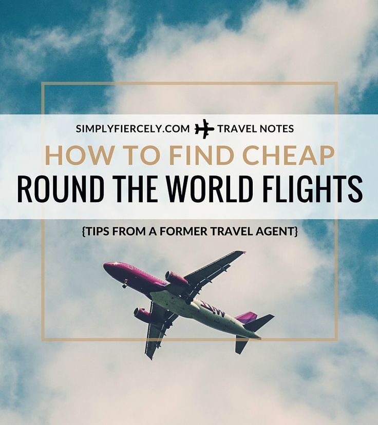 How to find cheap round the world flights - tips from a former travel agent. Plus check out my itinerary for my upcoming round the world trip!