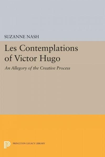 Les Contemplations of Victor Hugo: An Allegory of the Creative Process