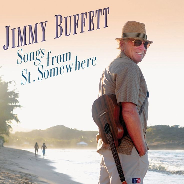 Jimmy Buffett Songs From St. Somewhere on 2LP Jimmy Buffett's new easygoing 16-track offering, Songs From St. Somewhere is the 27th studio album of his career and first since 2009's Buffet Hotel. The