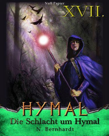 N. Bernhardt: Der Hexer von Hymal Buch XVII: Die Schlacht um Hymal
