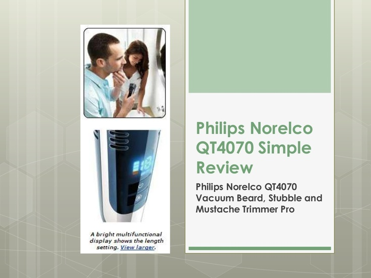 Philips Norelco QT4070 Review Best Shaver for Men http://www.slideshare.net/simplereviews/philips-norelco-qt4070-review-best-philips-norelco-qt4070-shaver-for-men