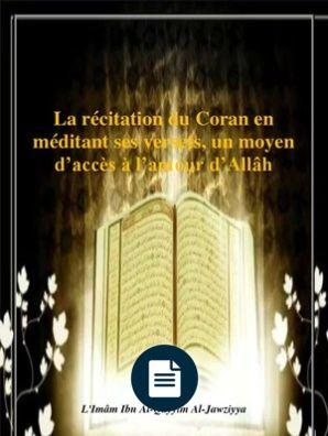 La Recitation Du Coran en Meditant Ses Versets - Ibn Al-Qayyim Al-Jawziyya