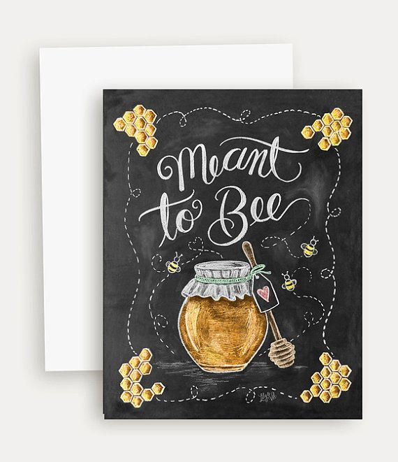 Meant to Bee - Note Card - Wedding - Engagement - Chalkboard Art - Blackboard Card - Hand Lettering- Chalk Art
