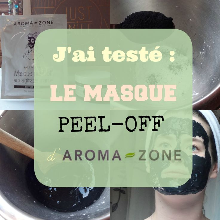 Homecosmetics#3 – J'ai testé : le masque peel-off au charbon végétal de chez Aroma-Zone  – Les instants de Justine