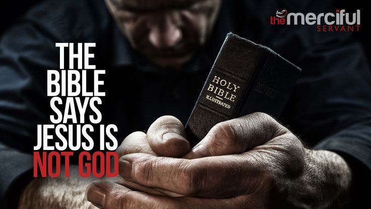 The Bible Says Jesus Is Not God - (Shocking Evidence)