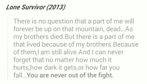 lone survivor quote- Marcus Luttrell