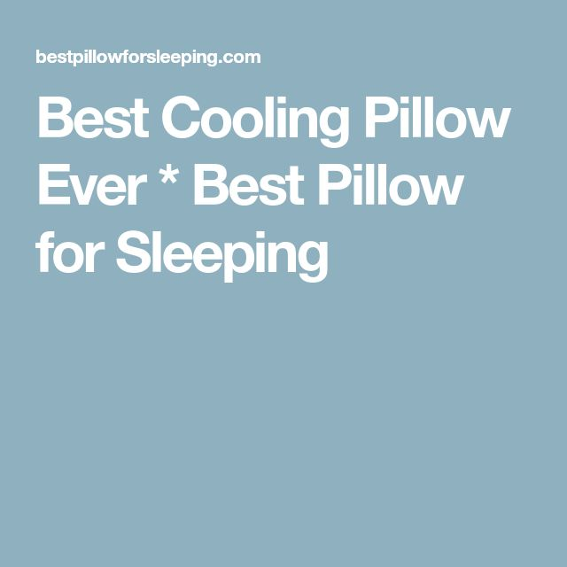 Best Cooling Pillow Ever * Best Pillow for Sleeping