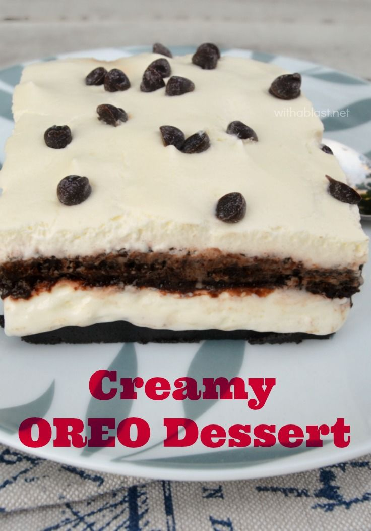 This is the easiest, creamiest Oreo Dessert EVER and perfect to take to a gathering or party