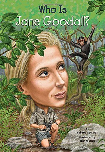 Who Is Jane Goodall? (Who Was...?) by Roberta Edwards http://www.amazon.com/dp/0448461927/ref=cm_sw_r_pi_dp_m7e0wb0JXY941