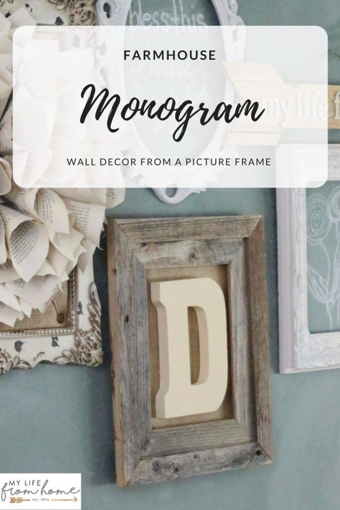 Farmhouse Monogram Wall Decor- Create With Me - craft ideas- craft- home decor- Do it Yourself- DIY- DIY projects- picture frame- barnwood projects- decoration ideas- room decor ideas- rustic home decor- wall decorating ideas- living room decorating ideas