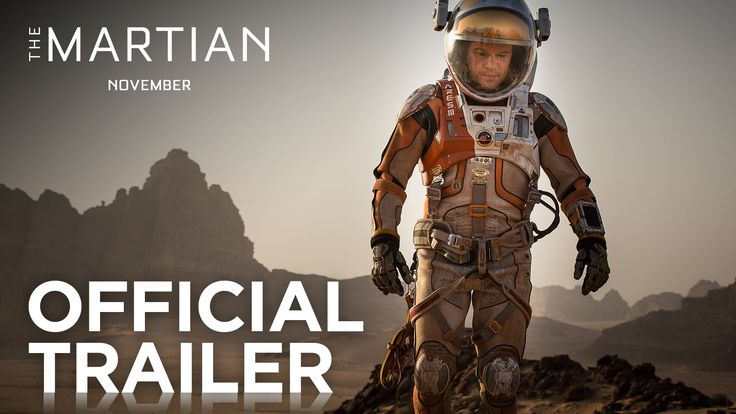 The Martian Official Trailer - first look at the Ridley Scott directed film starring Matt Damon and based on a novel by Andy Weir