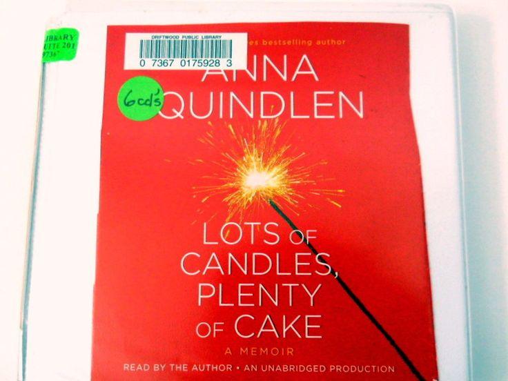 Lots of Candles, Plenty of Cake Audio CD Book Anna Quindlen A Journalist Memoir