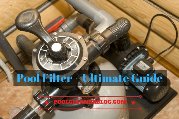 Looking for the best pool filter on the market check out