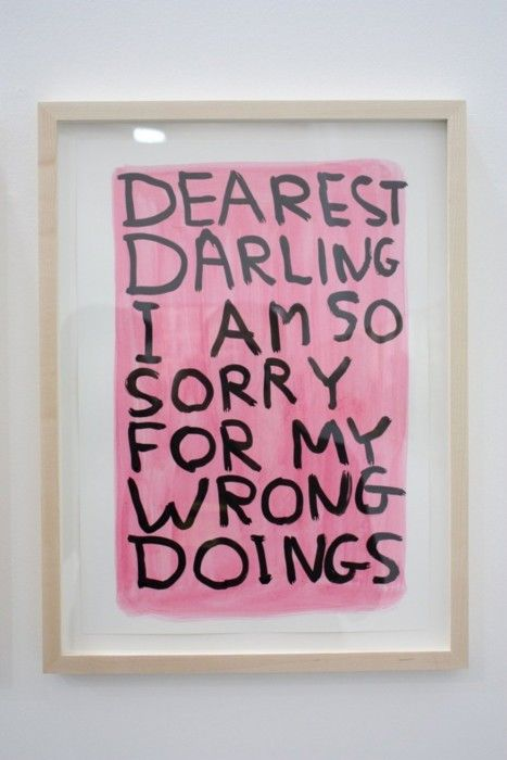 Dearest darling I am so sorry for my wrong doings (framed)