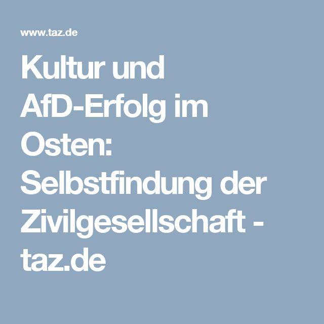 Kultur und AfD-Erfolg im Osten: Selbstfindung der Zivilgesellschaft - taz.de