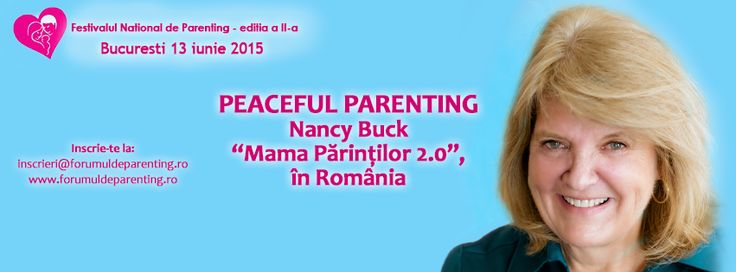 """Nancy Buck, """"Mama Parintilor 2.0"""" si autoarea conceptului de """"Peaceful Parenting"""", vine pentru prima data la Bucuresti, in cadrul celei de-a doua editii a Festivalului National de Parenting, care va avea loc pe data de 13 iunie, la Crowne Plaza. Pentru a-ti rezerva un loc la festival, early bird, click aici >> http://goo.gl/00DJfU  #FestivaluldeParenting #ForumuldeParenting #NancyBuck #MirelaHorumba #eveniment #educatie #parenting #PeacefulParenting"""