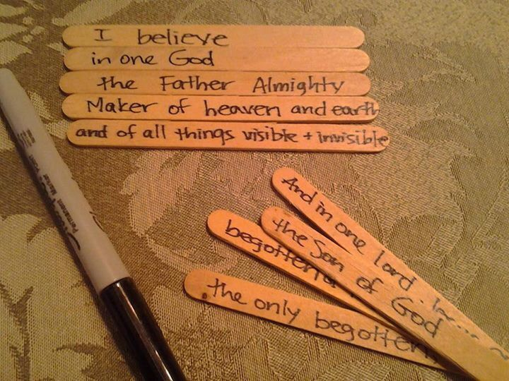 Nicene Creed learning activity ideas: write each phrase of the Creed on a popsicle stick. Mix up all of the popsicle sticks, and have your children put them back in order again. Once the Creed is becoming more familiar to the children, set out the popsicle sticks in order but hide a few away, challenging the children to tell you which phrases you did NOT put out. With a second set of popsicle stick phrases, divide into teams to see who can order their popsicle stick Creed first.