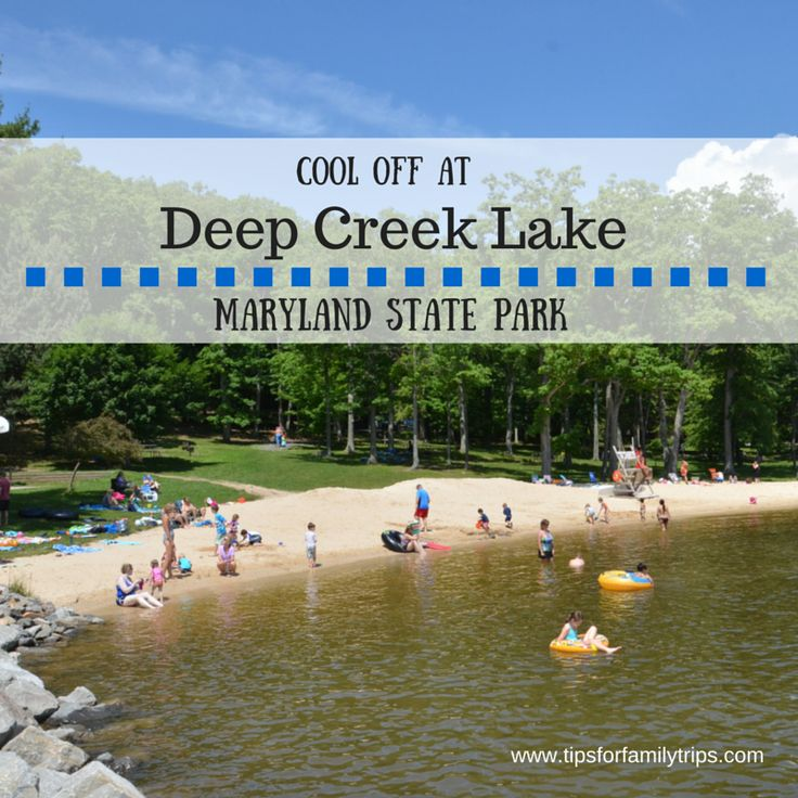 Cool off at Deep Creek Lake State Park, Maryland | tipsforfamilytrips.com