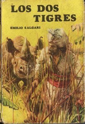 Los Dos Tigres, Emilio #Salgari. #Acme