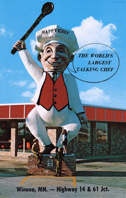 "Found in Winona, Minnesota, the Happy Chef was promoted as the ""World's Largest Talking Chef"". He is the icon for the Happy Chef restaurant chain which was founded in 1963.  Winona, MN www.visitwinona.com"