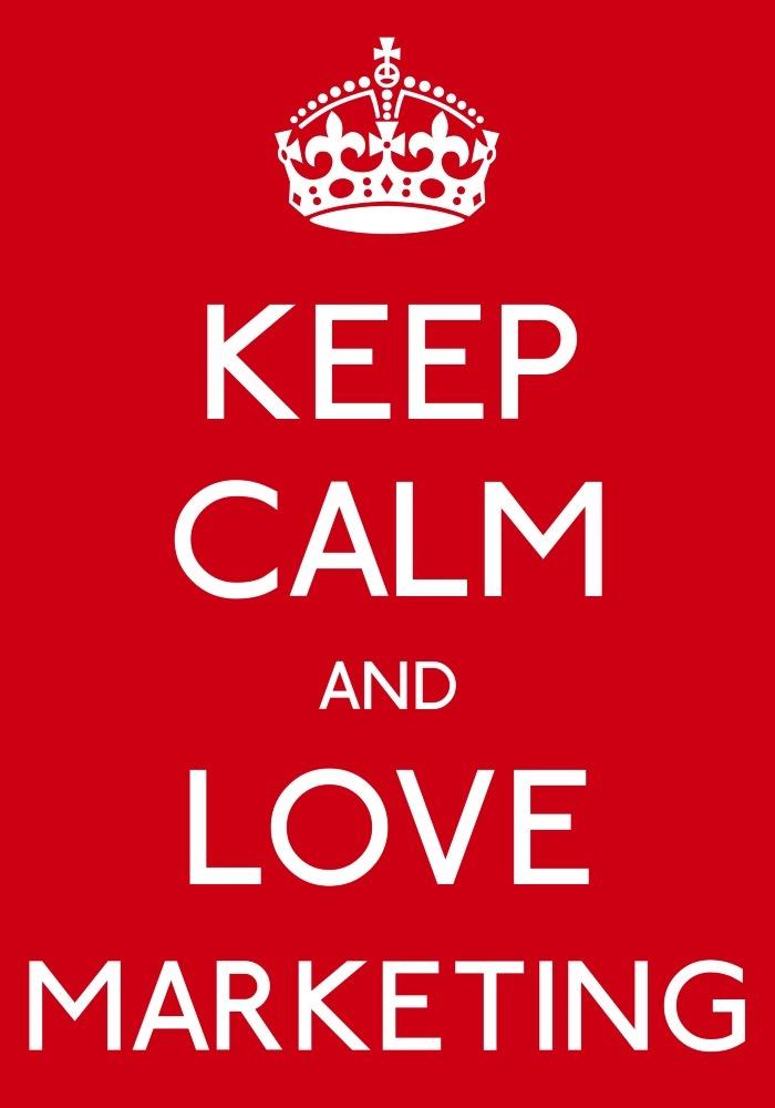 Keep Calm and Love Marketing