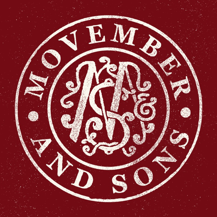 #Movember & Sons