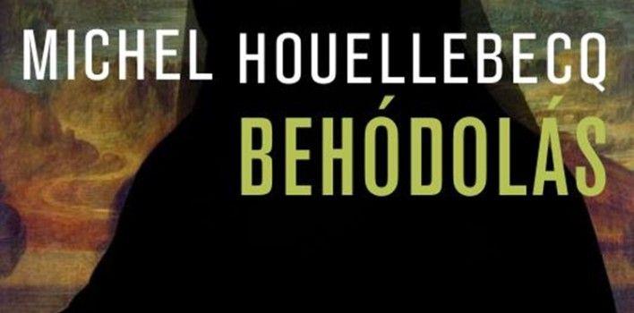 Könyvajánló: Michel Houellebecq: Behódolás