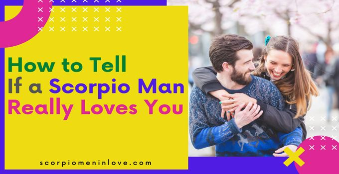 Really man when scorpio likes you a How Does