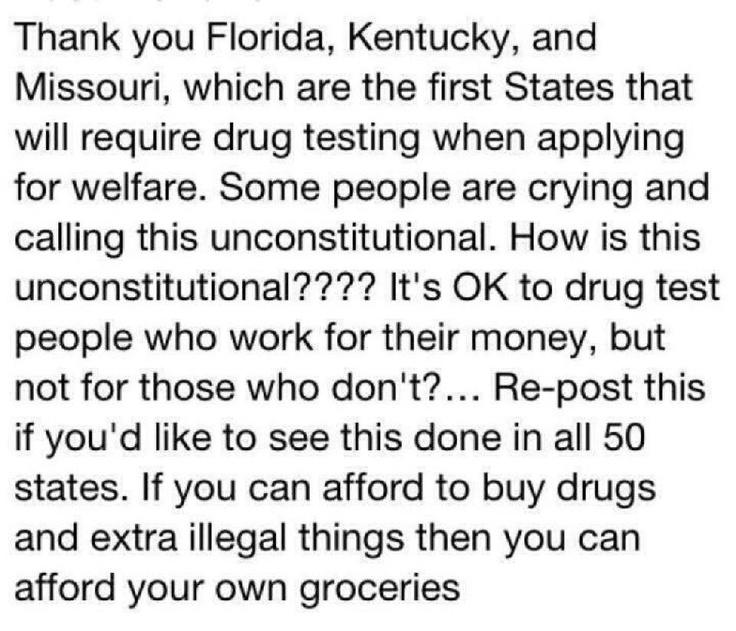 No more free rides.: Politics, Drug Testing, Quotes, Drugs, Random, Welfare, True, Things, U.S. States