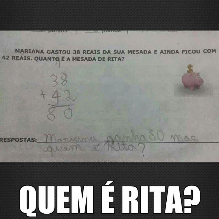Quem é Rita?? HAHAHAHAHA