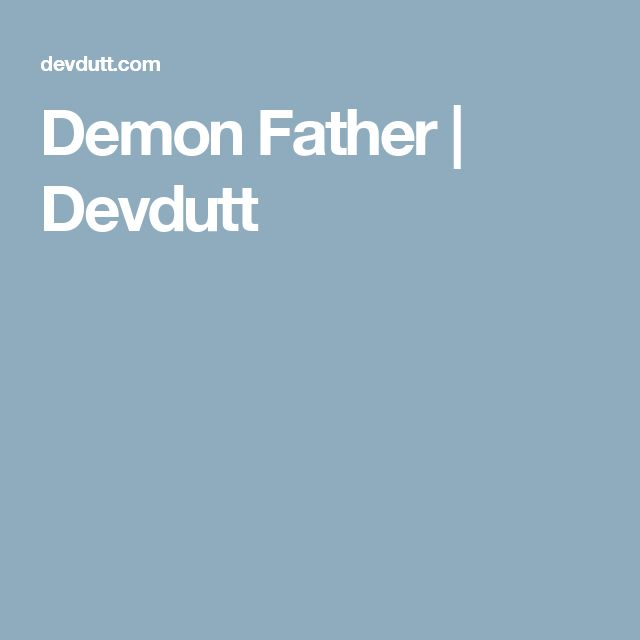 Demon Father | Devdutt