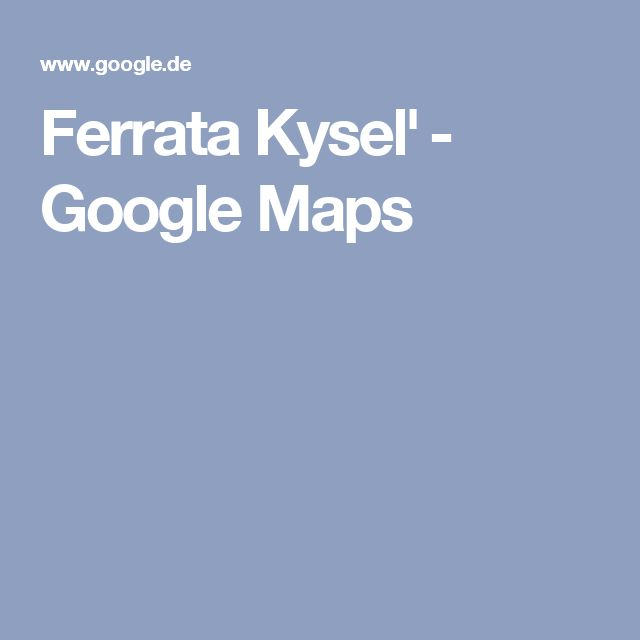 Ferrata Kyseľ - Google Maps