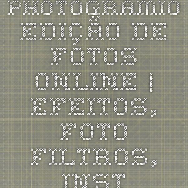 Photogramio - Edição de fotos online | Efeitos, Foto filtros, instagram para computador