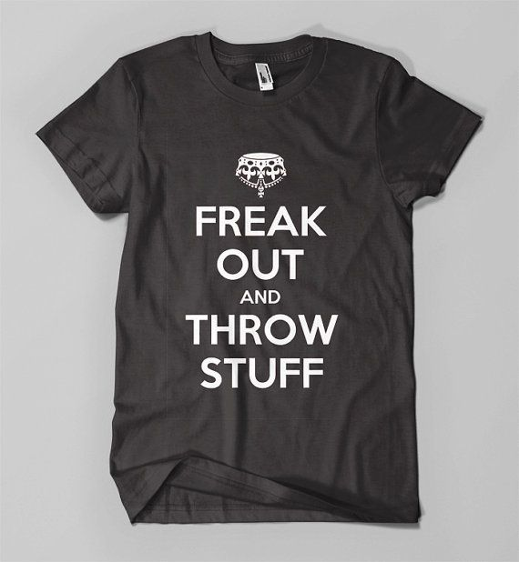 Freak Out And Throw Stuff   Cheap Funny Tshirt For Man / by EggTee, $16.99
