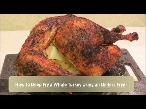 How to Deep Fry a Turkey Using an Oil-less Fryer | Char-Broil Big Easy - YouTube