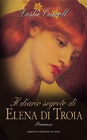 Il diario segreto di Elena di Troia - Carrol Leslie