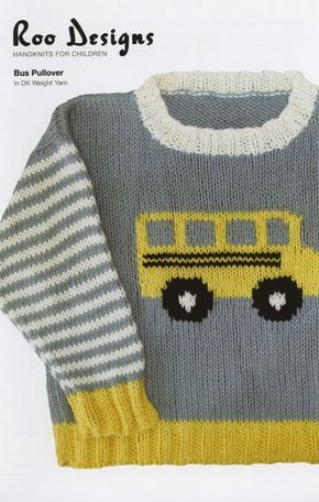 "Bus Pullover from Roo Designs: Child's sweater 6 months(1,2,4,6 years) measuring 10(12,13,14,15)"".  You will need DK weight yarn, 220 (330,330,330,440) yards of MC, 1 skein each of Color B,C,D, US 6 (4 mm) needles OR size required to obtain gauge. Gauge is 22 stitches/30 rows for 4"" using US 6 needles.  $6.70"