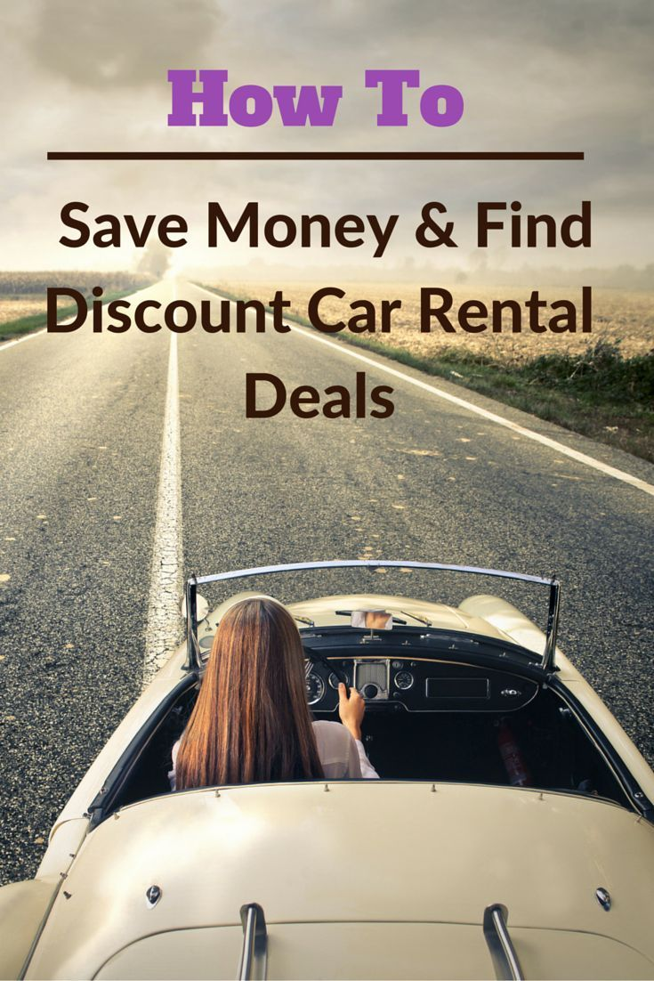 How to save money find discount car rental deals