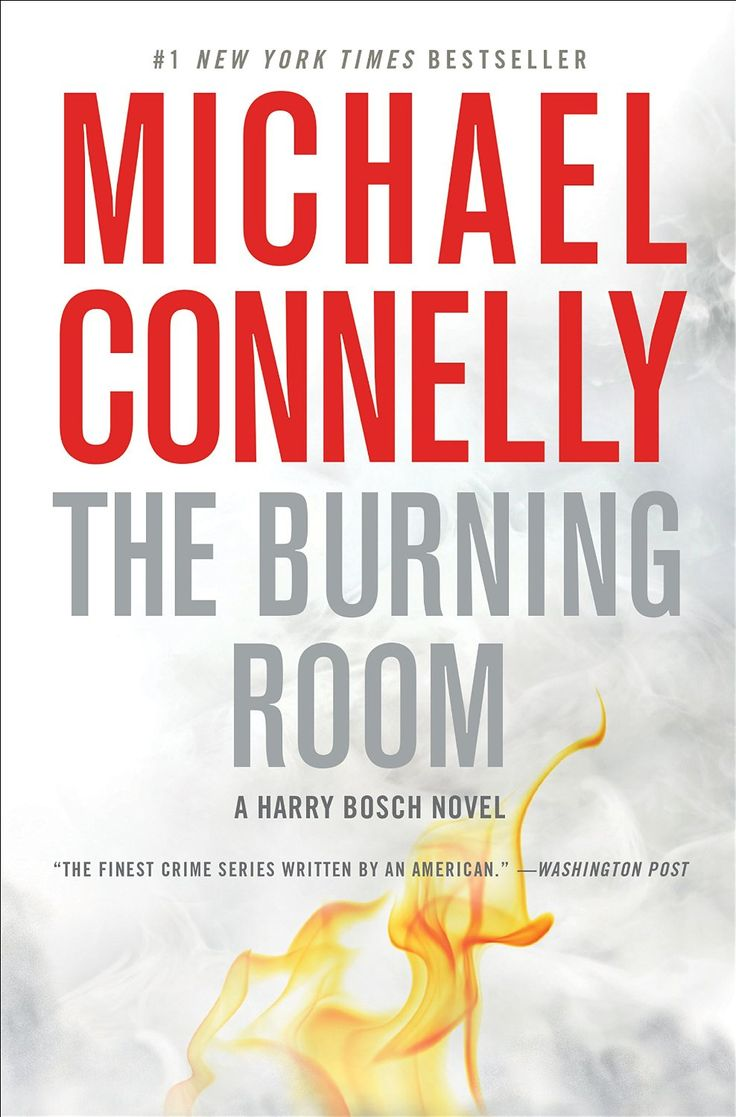 The Burning Room (a Harry Bosch Novel Book 21)  Kindle Edition By Michael