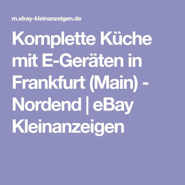 Komplette Küche mit E-Geräten in Frankfurt (Main) - Nordend eBay - küche bei ebay