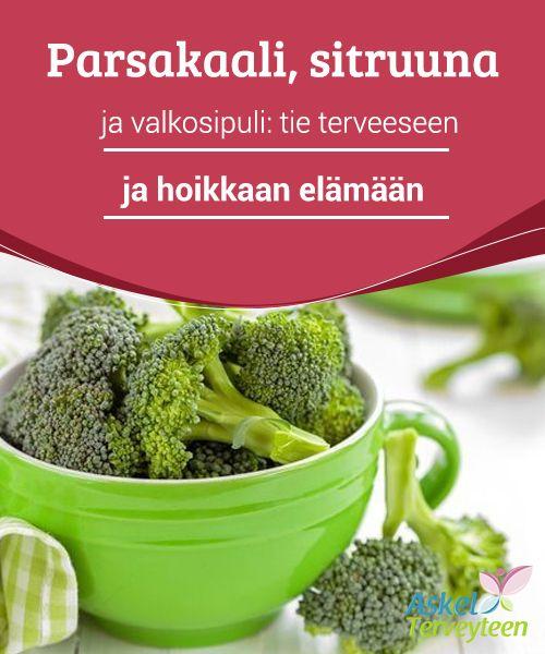 Parsakaali, sitruuna ja valkosipuli: tie terveeseen ja hoikkaan elämään   #Yhdistämällä parsakaalia, #valkosipulia ja sitruunaa aterioihin teet ihmeitä keholle ja #terveydelle.  #Reseptit
