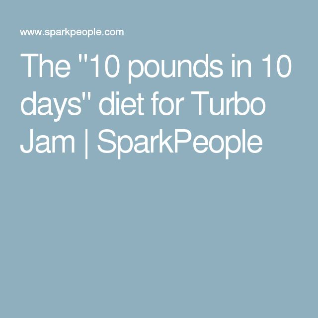 """The """"10 pounds in 10 days"""" diet for Turbo Jam 