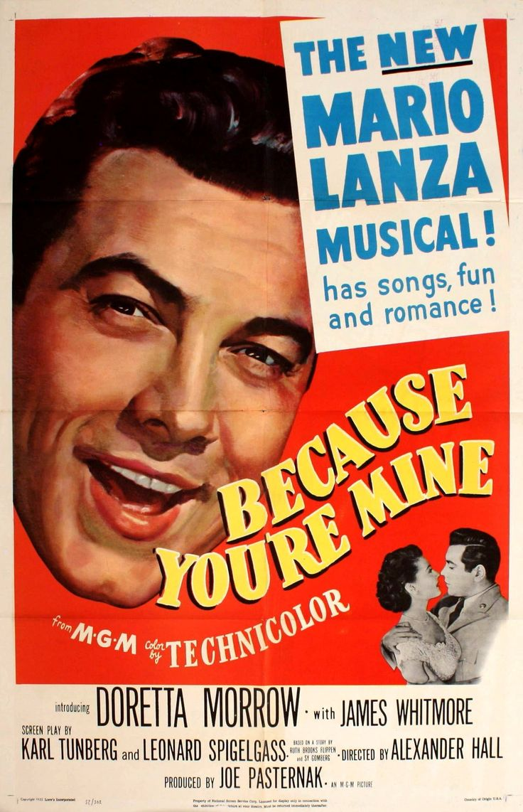 """Alexander Hall's """"Because You're Mine"""" (1952), starring Mario Lanza, Doretta Morrow and James Whitmore."""