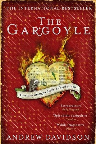 The Gargoyle by Andrew Davidson | 49 Underrated Books You Really Need To Read